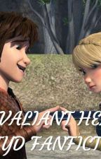 THE VALIANT HEARTS-HTTYD FANFICTION by PLATINUMSAS