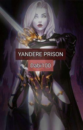 Yandere prison x male reader. by Dabi100