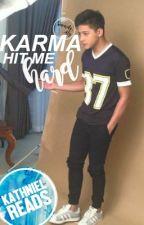 Karma Hit Me Hard (KATHNIEL FF) by sincerelyaly