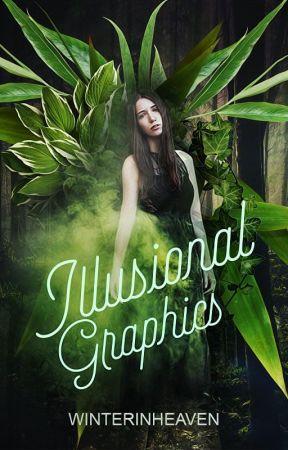 Illusional Graphics (OPEN) by winterinheaven