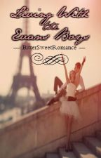 Living With the Evans Boys by BitterSweetRomance