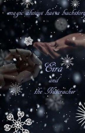 Eira and the Nutcracker (A Nutcracker Retelling) by cradle_life