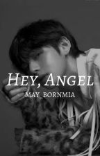 Hey, Angel | kth [#5 in the Love Yourself Series] by may_bornmia