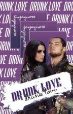 Drunk Love [Paige x Baron Corbin] by inzayn078