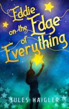 Eddie on the Edge of Everything by Jules_Haigler