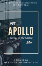Apollo: School of the Gifted by ExploreTheForgotten