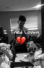 I Tired Loving by DAGGERDICKK