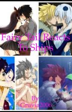 Fairy Tail Reacts To Ships by Gruvia2006