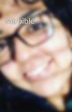 Ma bible by LamiaBoulberj