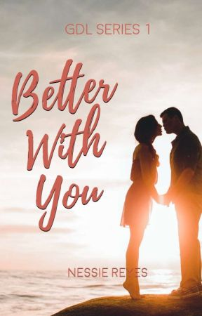 Better With You by Zayllah_Ysaac