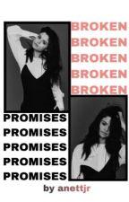 Broken Promises ( s. gomez x h. styles) by anettjr
