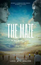 The Maze - A BTS FanFic by love_bts_imajins