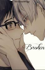 Broken by VictoriasWings