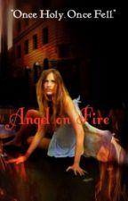 Angel on Fire by Jaycechan