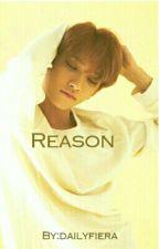 Reason || Joshua's ff || Complete by dailyfiera