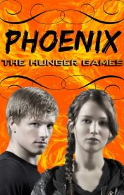 Phoenix : The Continuation of the Hunger Games by broadwaygurl18