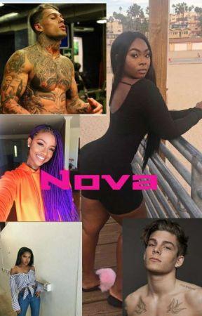 Nova (Bwwm And Working Progress) by TheyNamedMeCas