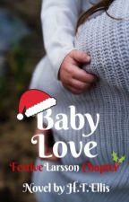 Baby Love by HTEllis