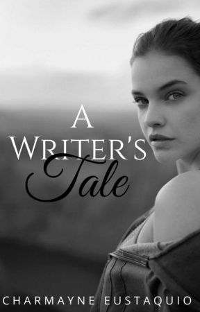 A Writer's Tale by -unlucky-