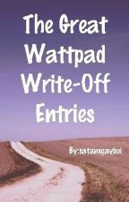 The Great Wattpad Write-Off: Story Collection by satansgayboi