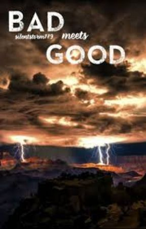 bad meets good by MonaAggarwal5