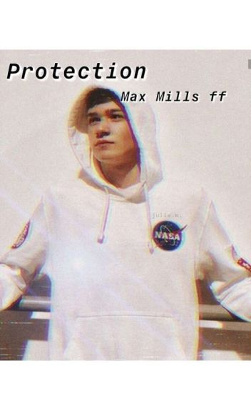 Protection♡♡Max Mills