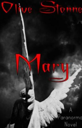 Mary (Prequel) by WallflowerXfantasY