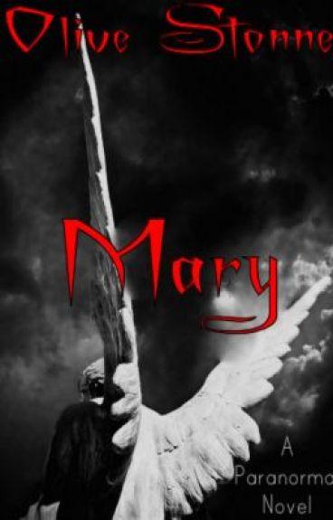 Mary (Prequel) by WallflowerXfantasY