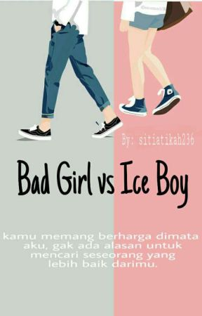 Bad Girl vs Ice Boy by sitiatikah236