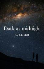 Dark as midnight by Inke2GR