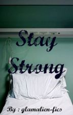 Stay Strong ~Adommy~ (Boyxboy) by glamalien