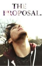 The Proposal. || Louis Tomlinson. by psychogirlx
