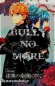 (Len x Miku) Bully no more (sequel to Bully to boyfriend) [COMPLETED] by maryamabubkar