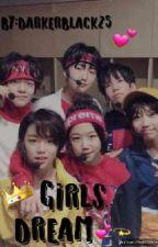 ♡☆GIRLS DREAM♡☆ | BOY STORY FF by darkerblack25