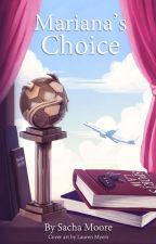 Mariana's Choice by SachaM