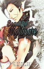 Beautiful Nightmare by YumiKim93