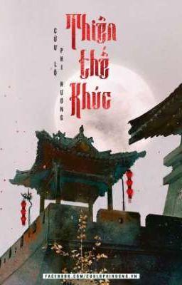 Đọc truyện Thiên Thế Khúc - Cửu Lộ Phi Hương