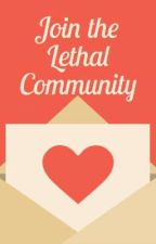 Join the Lethal Community by TheLethalWizards