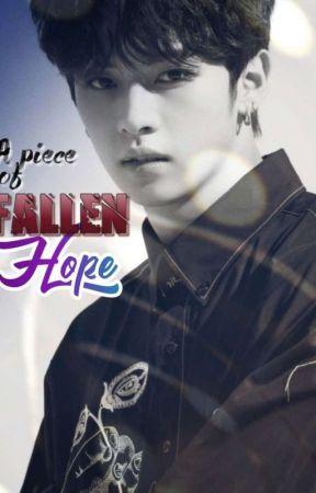 A Piece Of Fallen Hope by Kim_Namin99