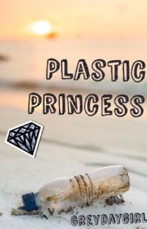 Plastic Princess by greydaygirl