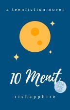 10 Menit by rishapphire