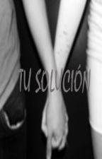 Tu solución. by karlaadrew