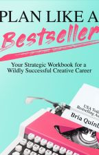 Plan Like a Bestseller by BriaQuinlan