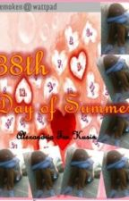 38th Day of Summer (Completed) by heyKENKEN