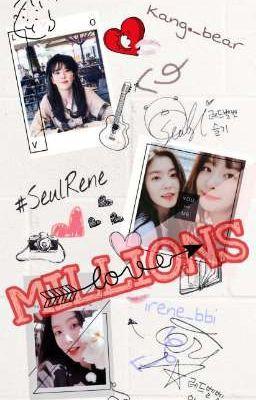 MILLIONS °   #Seulrene