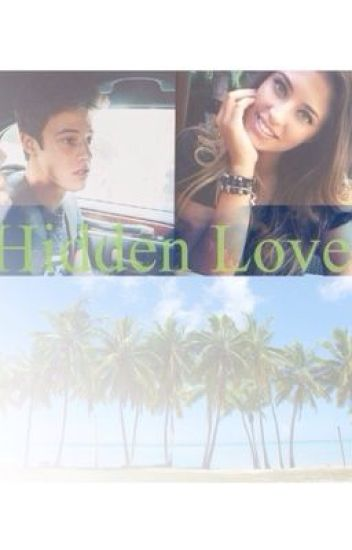 Hidden love (Cameron Dallas fanfic)