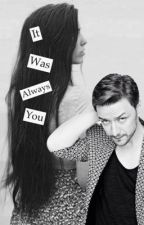 It was always you (Charles Xavier fanfic) by _trashcandy_