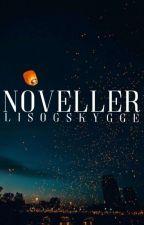Noveller by LysOgSkygge