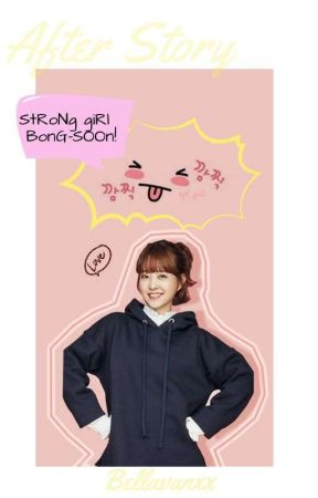 Strong girl Bong-Soon   After Story by BellaVanxx