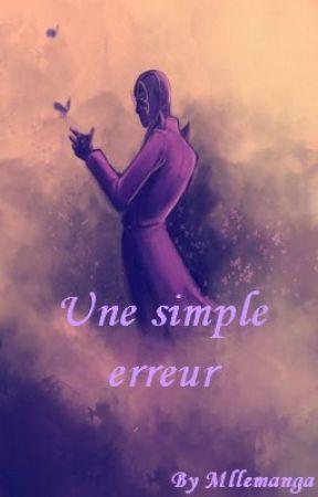 Miraculous : Une simple erreur by Mllemanga